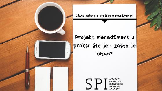 Projekt menadžment u praksi - što je i za što je bitan_